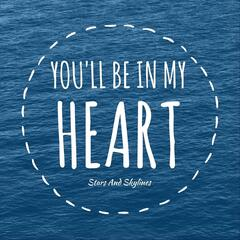 You'll Be in My Heart