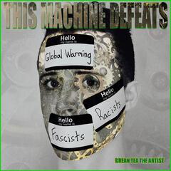This Machine Defeats