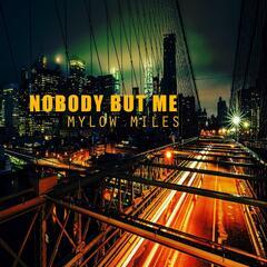 Nobody but Me (feat. G-Jon & Vanessa Graniero)