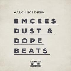 Emcees Dust & Dope Beats