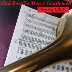 God Rest Ye Merry Gentlemen (feat. G.E.Q.)