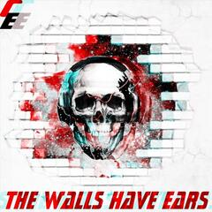 The Walls Have Ears - EP