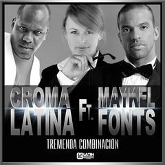 Tremenda Combinación (feat. Maykel Fonts)