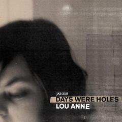 Days Were Holes