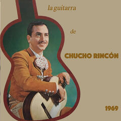 La Guitarra de Chucho Rincón