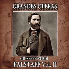 Giuseppe Verdi: Grandes Operas. Fastalff (Volumen II)