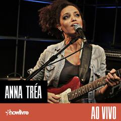 Anna Tréa no Estúdio Showlivre (Ao Vivo)