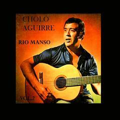 Río Manso, Vol. 2