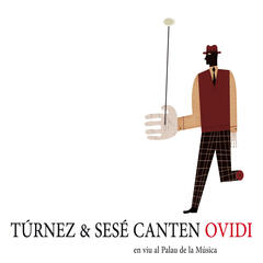 Túrnez & Sesé Canten Ovidi (En Viu al Palau de la Música)