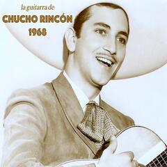 La Guitarra de Chucho Rincón 1968