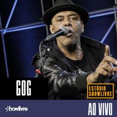GOG no Estúdio Showlivre (Ao Vivo)