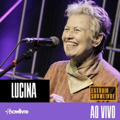 Lucina no Estúdio Showlivre (Ao Vivo)