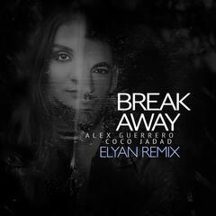 Break Away (Elyan Remix)