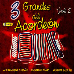 3 Grandes del Acordeón, Vol.2