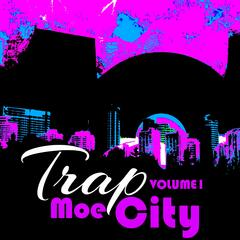Trap City, Vol. 1