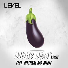 Dumb Dick Remix (feat. Mystikal & Mouse On Tha Track)