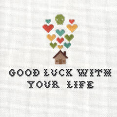 Good Luck With Your Life