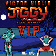 Jiggy (feat. Mr. Man) [VIP]
