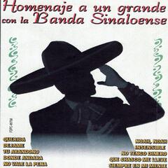 Homenaje A Un Grande Con La Banda Sinaloense
