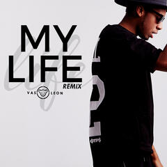 My Life (feat. Verbal Kush & Lex One) [Remix]