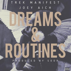 Dreams & Routines (feat. Joey Aich)