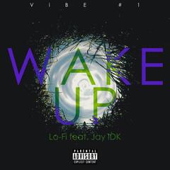 Wake Up (feat. IDK)