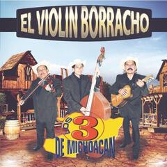 El Violin Borracho