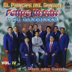 Felipe Urban y Su Danzonera, Vol. 4: Dónde Estás Corazón