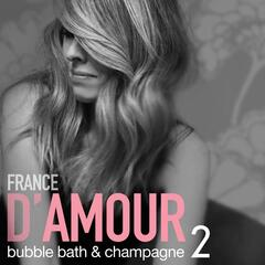 Bubble Bath & Champagne, Vol. 2