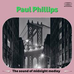 The Sound of Midnight Medley: Tenderly / Harlem Nocturne / Stardust / Only Have Eyes For You / Naked City / Fever / Theme From Route 66 / In The Still Of The Night / Cover The Waterfront / All Through The Night / There's A Small Hotel / Dancing In The Dar