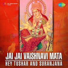 Jai Jai Vaishnavi Mata