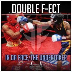 In da Face / The Undertaker