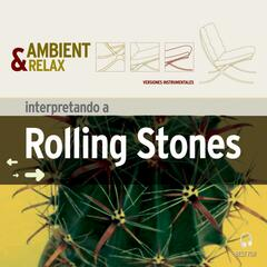 Ambient & Relax: The Rolling Stones