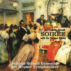 Soirée with the Strauss Family