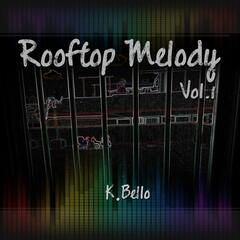 Rooftop Melody, Vol. 1