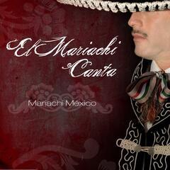 El Mariachi Canta