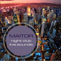 Night Club Live Sounds