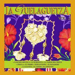 La Guelaguetza, Vol. 2