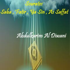 Sourates Saba , Fatir , Ya Sin , As Saffat