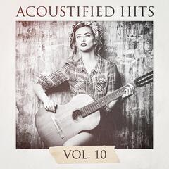 Acoustified Hits, Vol. 10