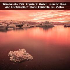 Tchaikovsky 1812, Capriccio italien, Marche Slave and Rachmaninov Piano Concerto No. 2