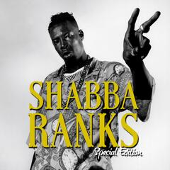 Shabba Ranks: Special Edition