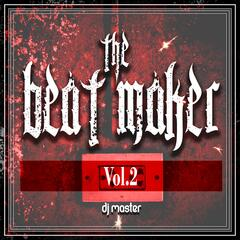 The Beat Maker, Vol. 2