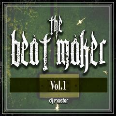 The Beat Maker, Vol. 1