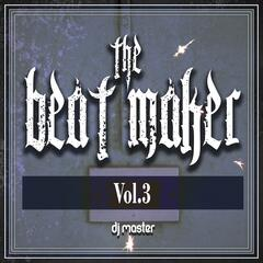 The Beat Maker, Vol. 3