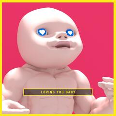 Loving You Baby