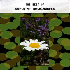 The Best of World of Nothingness