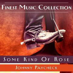 Finest Music Collection: Some Kind Of Rose
