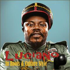 Luciano : In Roots & Culture Style