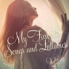 My Favorite Songs and Lullabies, Vol. 2